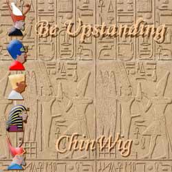 Be Upstanding - ChinWig - CW01-CD01