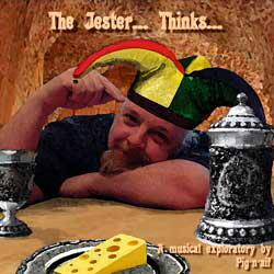 The Jester... Thinks...